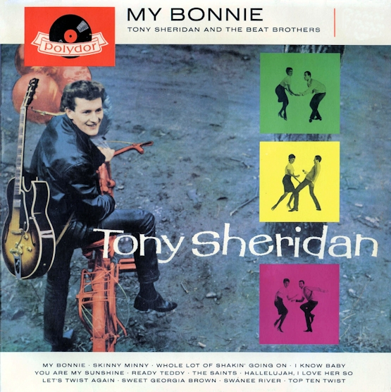 My Bonnie. Tony Sheridan And The Beat Brothers 02